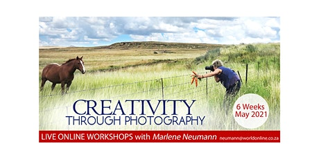 Creativity Through Photography with Marlene Neumann 6 Online Sessions tickets