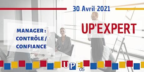 UP'EXPERT | «Manager : Contrôle / Confiance» billets