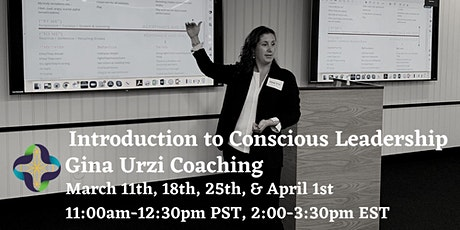 Introduction to Conscious Leadership- (4-week online course) tickets