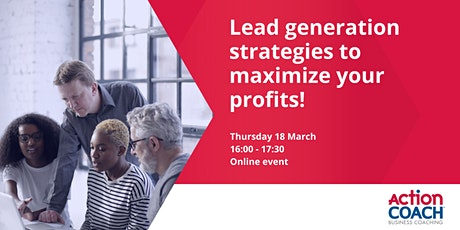 Lead generation strategies to maximize your profits! tickets