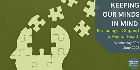 GM Cancer Psychology Event - Keeping Our Minds, In Mind tickets