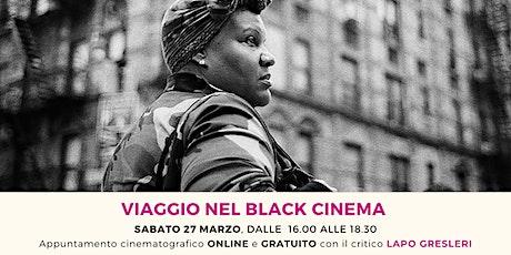 Viaggio nel Black Cinema biglietti