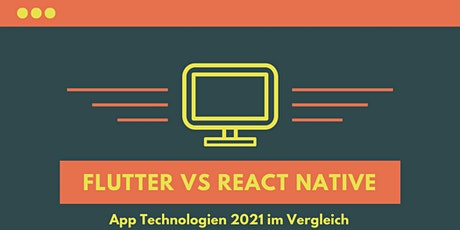 Flutter vs React Native - Welche Technologie für Apps in 2021? Tickets