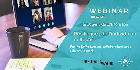 Webinar inspirant | Résilience : de l'individu au collectif billets