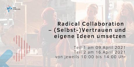 HRWEducate:Radical Collaboration- Selbstvertrauen und eigene Ideen umsetzen Tickets