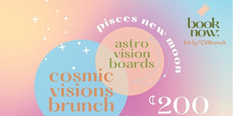 Cosmic Visions - Astrology Brunch tickets