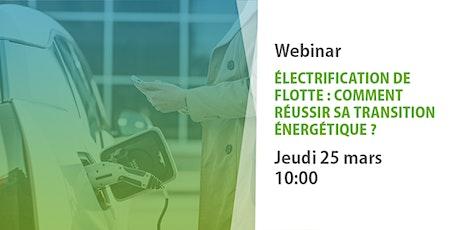 Electrification de flotte : comment réussir sa transition énergétique ? billets