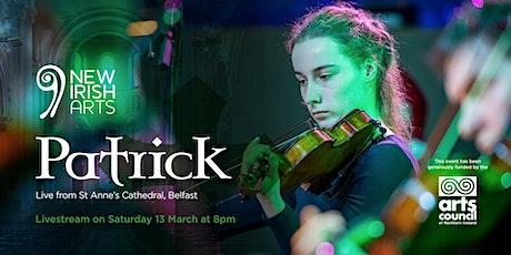 Patrick – Music and Stories celebrating Ireland's Patron Saint tickets