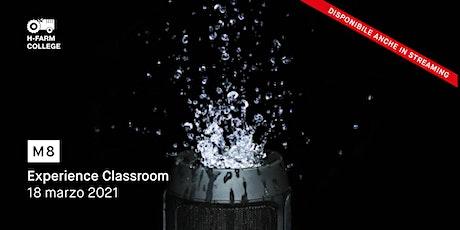 Classroom Experience  Master in Design e Comunicazione di Prodotto - M8 biglietti
