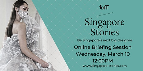 Singapore Stories 2021 Online Briefing Session 2 tickets