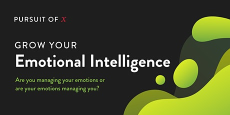 Pursuit of X: Grow your Emotional Intelligence tickets