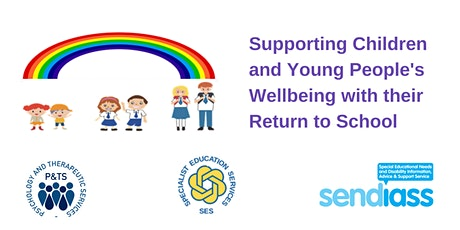 Supporting Children and Young People's Wellbeing for their Return to School biglietti