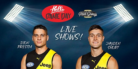 Hello Game Day live show - ft. Dion Prestia and Jayden Short tickets