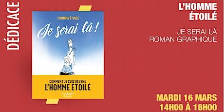 GIBERT Dédicace : L'Homme Étoilé - Xavier tickets