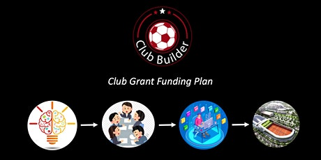 Club Builder 2035  | Club Grant Funding Plan tickets