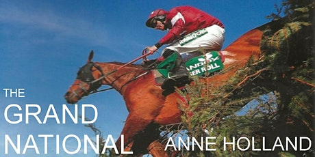 A talk on The Grand National, by author Anne Holland tickets
