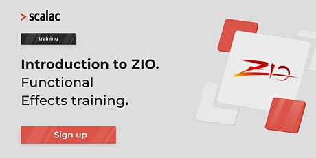 Functional Effects (ZIO)for Scala Developers training tickets