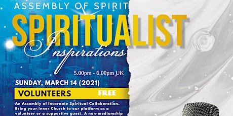 ASSEMBLY of Spirit and Spiritualist Philosophy Speakers (no Mediumship) tickets