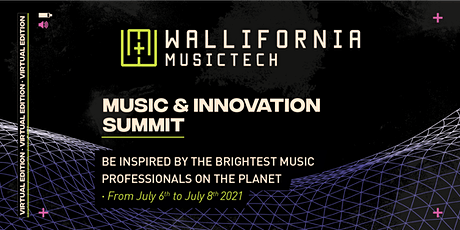 Wallifornia - Music & Innovation Virtual Summit 2021 tickets