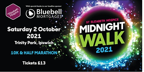 Midnight Walk Ipswich 2021 tickets