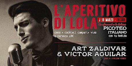 L'Aperitivo di Lola - Art Zaldívar & Víctor Aguilar, jazz en vivo entradas
