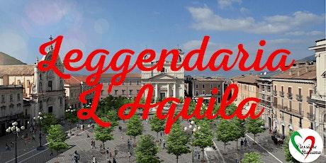 Virtual Tour of Italian Cities - Leggendaria L'Aquila tickets