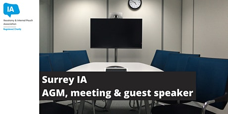 IA Surrey Group Meeting, AGM & Guest Speaker tickets