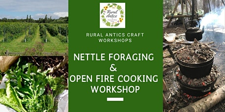 Nettle Foraging & Open Fire Cooking Workshop tickets
