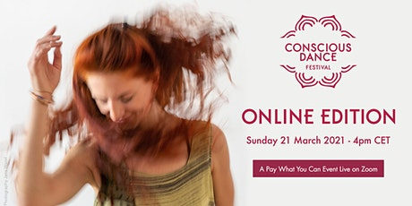 Conscious Dance Festival - Online Edition #2 tickets