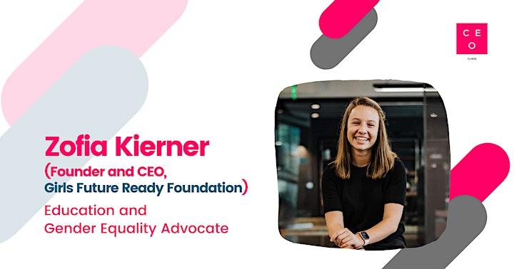 CEO Class - Zofia Kierner (CEO, Girls Future Ready Foundation) image