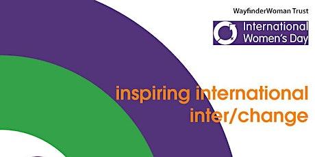 WayfinderWoman Presents International Women's Day! tickets