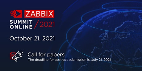 "Call For Papers  ""Zabbix Summit Online 2021"" tickets"