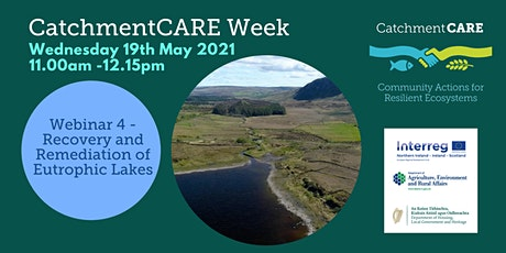 CatchmentCARE Week -  Recovery and Remediation of Eutrophic Lakes tickets