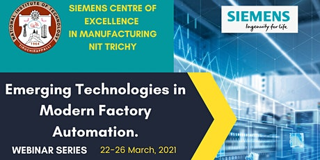 Emerging technologies in Modern Factory Automation tickets