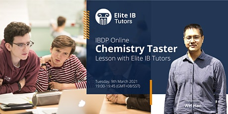 Free Online IB Chemistry Taster Lesson with Expert Elite IB Tutor tickets
