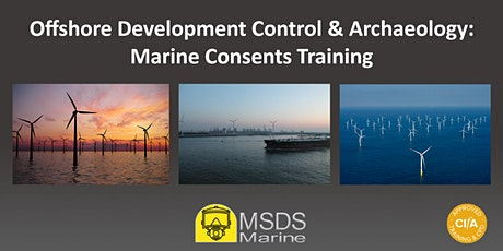 Offshore Development Control and Archaeology: Marine Consents Training tickets