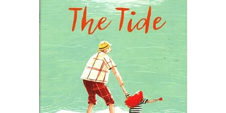 'The Tide' with Clare Helen Welsh! A fun and interactive story-time! tickets