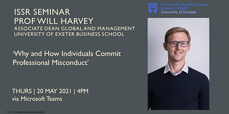 ISSR Seminar | Why and How Individuals Commit Professional Misconduct? tickets