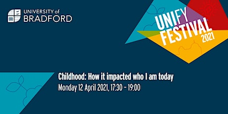 Childhood: How it impacted who I am today tickets