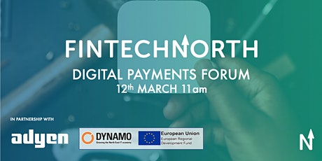 FinTech North Digital Payments Forum tickets