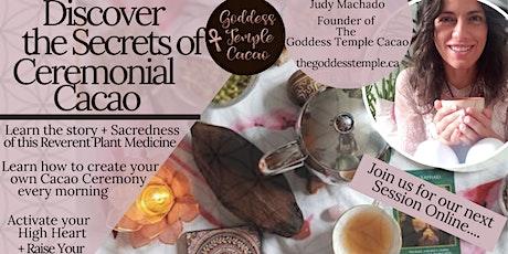 Discover The Secrets of Ceremonial Cacao - FREE EVENT! boletos