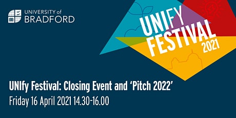 UNIfy Festival Closing Event and 'Pitch 2022' tickets