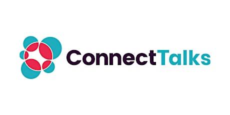 Connect Talks - entrepreneur interviews tickets