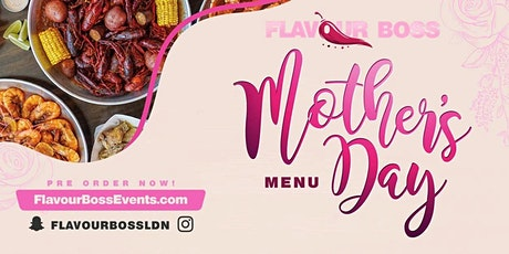 Flavour Boss - Mothers Day Menu tickets