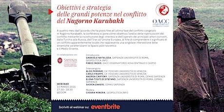 Obiettivi e strategia delle potenze nel conflitto del Nagorno Karabakh biglietti