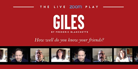 GILES  - A Live Online Play by Frédéric Blanchette tickets