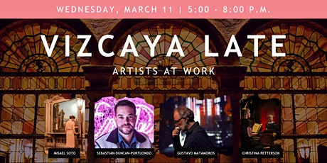 Vizcaya Late: Artists at Work tickets