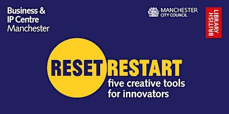 Reset. Restart: 5 Creative Tools tickets