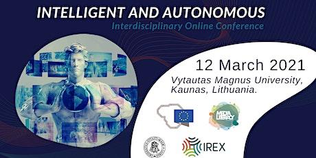 Interdisciplinary Conference: Intelligent & Autonomous tickets