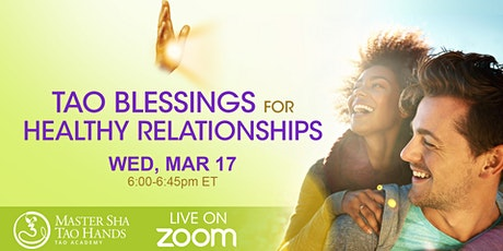 Tao Blessings for Healthy Relationships tickets